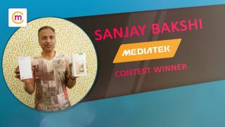 mChamp Winner Sanjay Bakshi Wins 2 SmartPhones worth 30000 | Mediatek Contest