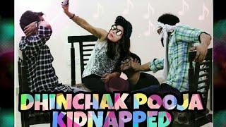Dhinchak Pooja Kidnapped