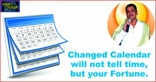 #Changed Calendar will not tell time, but your Fortune.