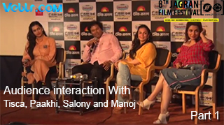 Audience interaction With Tisca Chopra, Paakhi A.Tyrewala, Salony Luthra and Manoj Srivastava - Part 1