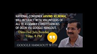 Arvind Kejriwal live interaction with Delhi volunteers