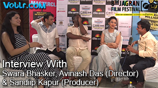 Exclusive Interview With Swara Bhasker, Avinash Das (Director) & Sandiip Kapur (Producer) At 8th JFF