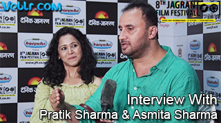Exclusive Interview With Pratik Sharma & Asmita Sharma At 8th Jagran Film Festival 2017