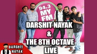 Darshit Nayak & The 8th Octave | Live | My FM Ahmedabad | World Music Day