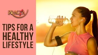 Tips to Kickstart a Healthy Lifestyle - Dr. Deepika Sharma ( A Key To Healthy Life )