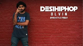 Olvin | Freestyle Friday | Desi Hip Hop 2017