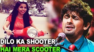 Sonu Nigam Singing Dhinchak Pooja Ka Song - Dilo Ka Scooter