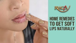 Home Remedies | How To Get Soft Lips Naturally- Payal Sinha (Naturopath)