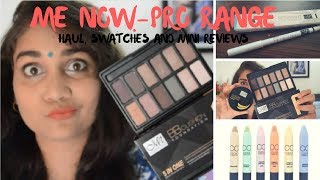 Me Now Haul, Swatches & Mini Reviews | Affordable Makeup under Rs.350 India | Nidhi Katiyar