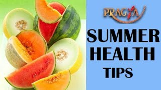 Summer Health Tips | Dr. Vibha Sharma (Ayurveda & Panchkarma Expert)