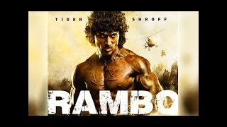 Rambo Action Movie Trailer Tiger Shroff Coming in 2018 Un-Official Trailer
