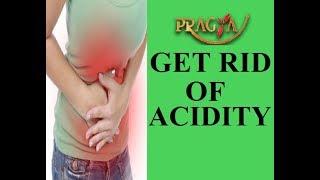 Get Rid Of Acidity | Mrs. Rashmi Bhatia (Dietitian)