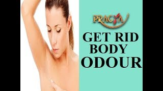 How To Get Rid Body Odour Dr. Shehla Aggarwal (Dermatologist)