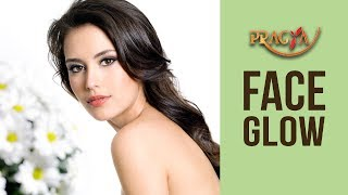 How To Get Your Face To Glow  Payal Sinha ( Naturopath)