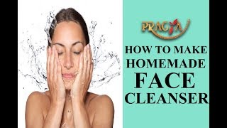 How To Make Homemade Face Cleanser 1Payal Sinha ( Naturopath)