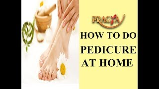 Home Foot Care | Pedicure At Home |  Payal Sinha ( Naturopath)