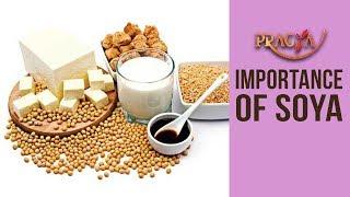 Importance Of Soya | Dr. Deepika Malik (Dietitian)