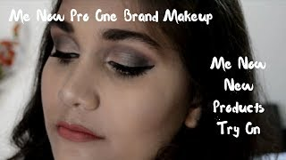 One Brand Makeup Using Me Now Pro Range | Me Now Pro First Impression | Nidhi Katiyar