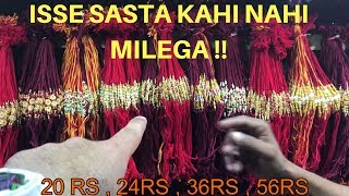 Buy Rakhi In Cheap [Wholesale/Retail] | Cheapest Market Ever | DELHI