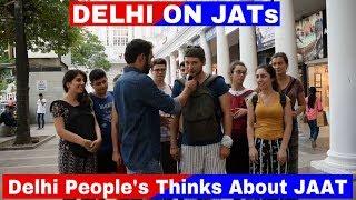 Delhi People's Thinks On Jaat (Delhi on Jats) | Kuch Toh Log Kehenge | DABAS FILMS 2017