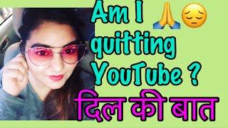 QuittingYouTube - Dil Ki Baat