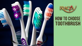 How To Choose Toothbrush | Dr. Arunima Singhal (Cosmo Dentist)
