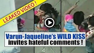 Jacqueline Kissed Varun Dhawan So Hard | Judwaa 2 Scene Leaked