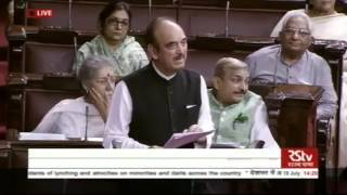 Sh Ghulam Nabi Azad's Speech in Rajya Sabha, July 19, 2017