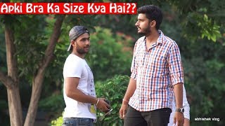 Apki bra ka size kya hai | Comment trolling 17 | Pranks in india