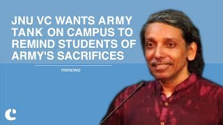 JNU VC wants 'Army Tank' on Campus to Remind Students of Army's Sacrifices