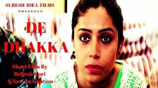 DE-DHAKKA - A- Short Film | Akram khan | Trupti Girish | Topobrath Phukan | Naman Baghel 2017