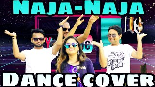 NaJa NaJa  | Pav Dharia | Dance Cover Song | INDIAN SWAGGERS