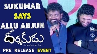 Sukumar Says Allu Arjun Is My Real Life Hero Darshakudu Pre-Release Funcion
