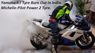 Yamaha R1 Tyre Burn Out in India. Michelin Pilot Power 2 Tyre.