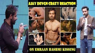 Ajay Devgn Funny Reaction On Emraan Hashmi Kissing Scenes In Baadshaho