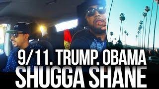 #OTR: Shugga Shane talks 9/11, Trump, & Obama | S1E5 #OnTheRoad w/ @DJayRaf