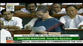 Congress President Smt. Sonia Gandhi's address to Lok Sabha on Quit India's 75th anniversary
