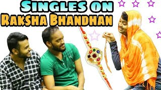 SINGLES ON RAKSHA BANDHAN