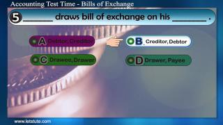 Accounting Test Time#15- Bills of Exchange | Letstute