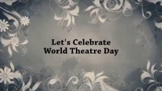World Theatre Day Latest Video 2017 NewZNew TV Must Watch