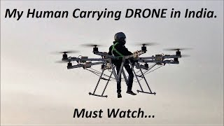 My Human Carrying DRONE in India. Must Watch...
