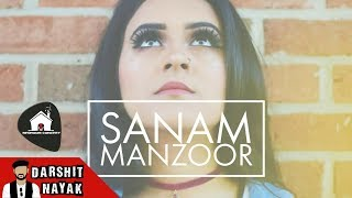 Sanam Manzoor | Darshit Nayak | Bedroom Concert | Ft. Nida | Original Composition