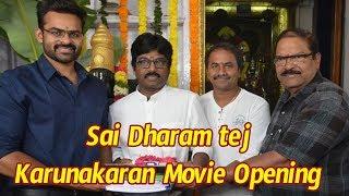 Sai Dharam Taj A Karunakaran Movie Opening :Sai Dharam Taj A Karunakaran Movie Opening