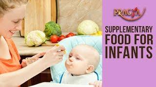 RIGHT SUPPLEMENTARY Food For INFANTS   Bharti Shandilya (Sr. Dietician)