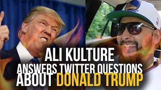 #OTR: Ali Kulture answers Twitter questions abt Donald Trump | S1E6 #OnTheRoad w/ @DJayRaf