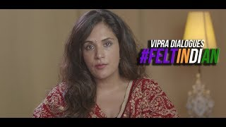 #FELTINDIAN | Richa Chadha