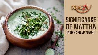 Significance Of Mattha (Indian Spiced Yogurt) | Dr. Rashmi Bhatia (Dietician)