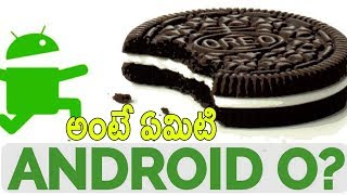 Android O is now officially Android Oreo Telugu