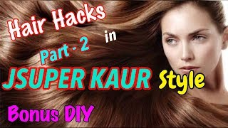 DIY Hair Tie | Monsoon Hair Care Tips & Hacks | Hair Care Home Remedies | JSuper Kaur