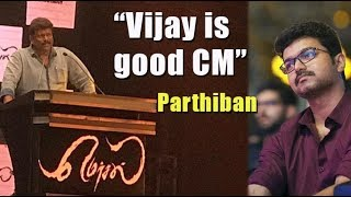 Vijay is good CM says Parthiban